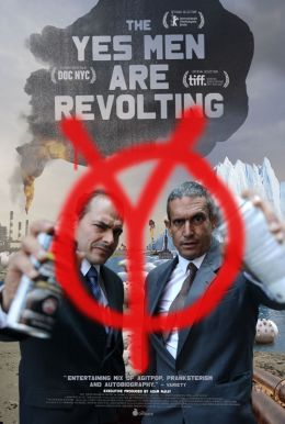The Yes Men Are Revolting Poster