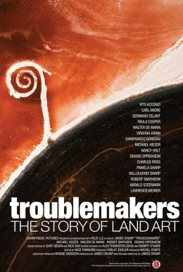 Troublemakers: The Story of Land Art Poster