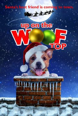 Up On the Wooftop HD Trailer