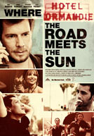Where The Road Meets The Sun HD Trailer