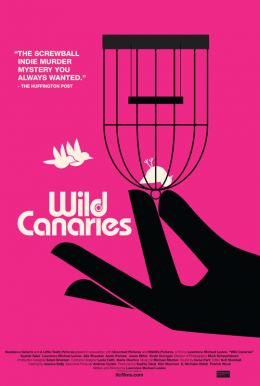 Wild Canaries HD Trailer