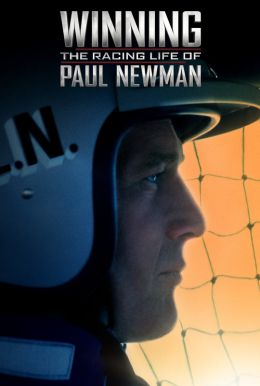 Winning: The Racing Life of Paul Newman HD Trailer
