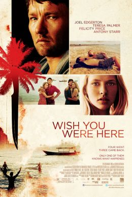 Wish You Were Here HD Trailer