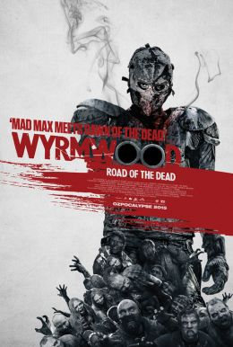 Wyrmwood: Road of the Dead HD Trailer