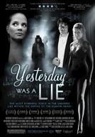 Yesterday Was a Lie HD Trailer